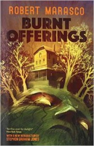 Burnt Offerings, by Robert Marasco