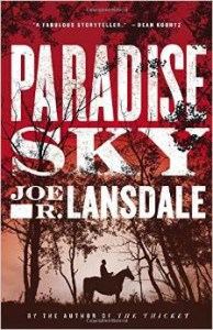Paradise Sky, by Joe Lansdale