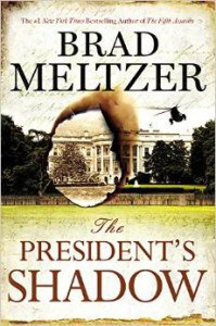 The President's Shadow, by Brad Meltzer