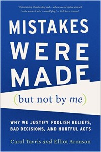 Mistakes Were Made , by Carroll Tavris