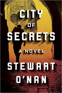 CITY OF SECRETS by Stewart O'Nan