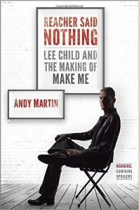 REACHER SAID NOTHING, by Andy Martin